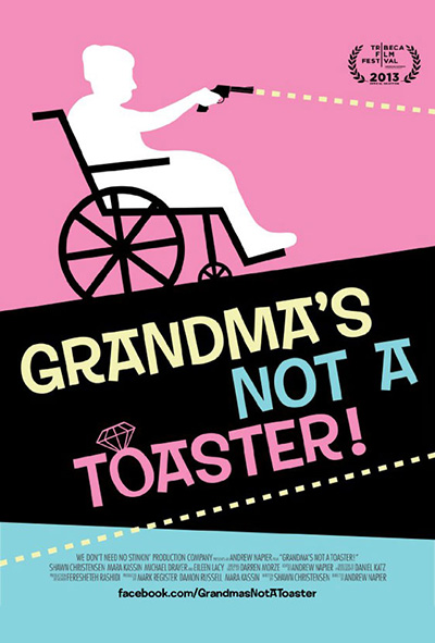 Grandma's Not a Toaster!